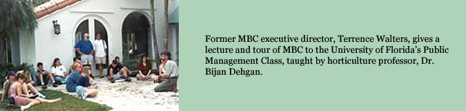 Former MBC executive director, Terrence Walters, gives a lecture and tour of MBC to the University of Florida's Public Management Class, taught by horticulture professor, Dr. Bijan Dehgan.